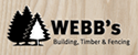 Webb's building, timber & fencing